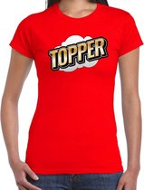 Fout Topper t-shirt in 3D effect rood voor dames - fout fun tekst shirt / outfit - Toppers kleding M