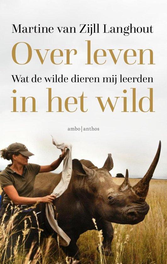 Boek cover Over leven in het wild van Martine van Zijll Langhout (Onbekend)