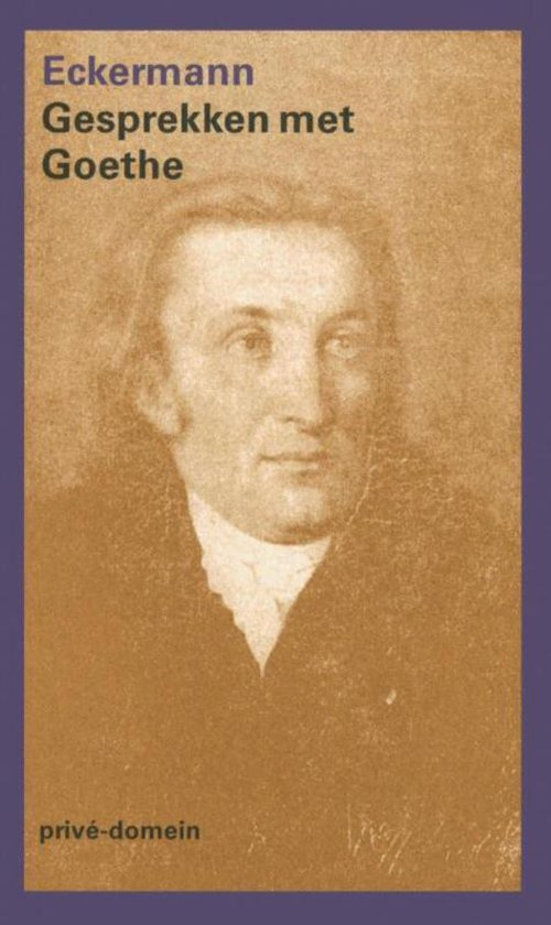 Privé-domein 167 - Gesprekken met Goethe - Johann Peter Eckermann |