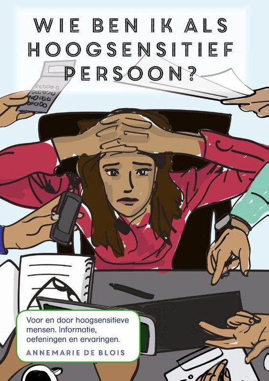 Wie ben ik als hoogsensitief persoon? - Annemarie de Blois | Readingchampions.org.uk
