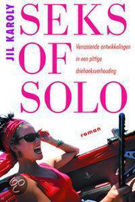Seks Of Solo - Jil Karoly |