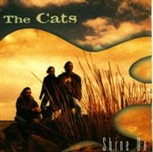 The Cats - Shine On