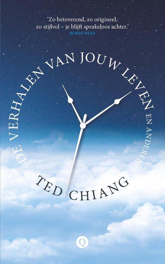 De verhalen van jouw leven en anderen - Ted Chiang  