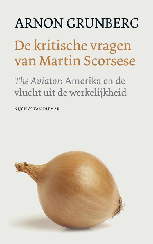De kritische vragen van Martin Scorsese - Arnon Grunberg |