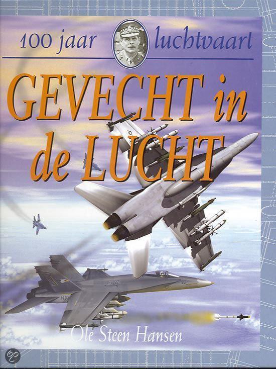 Gevecht In De Lucht - Ole Steen Hansen |