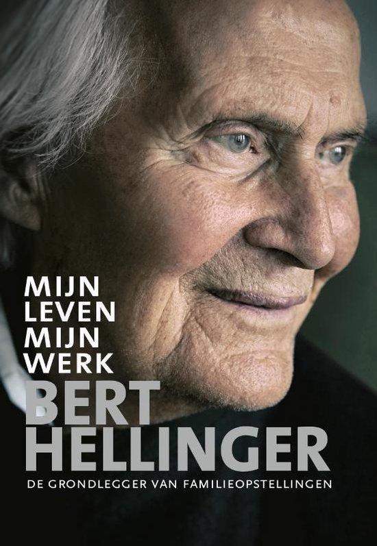 Boek cover Mijn leven, mijn werk van Bert Hellinger (Paperback)