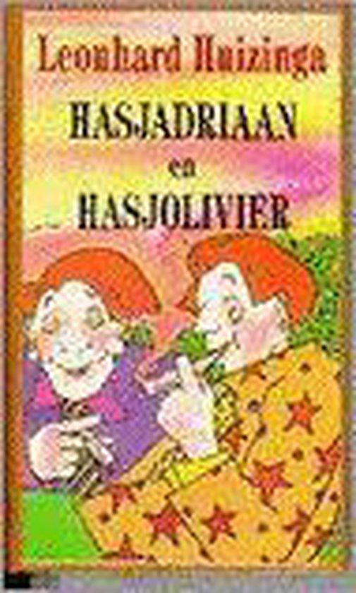 Hasjadriaan en Hasjolivier - Leonhard Huizinga |