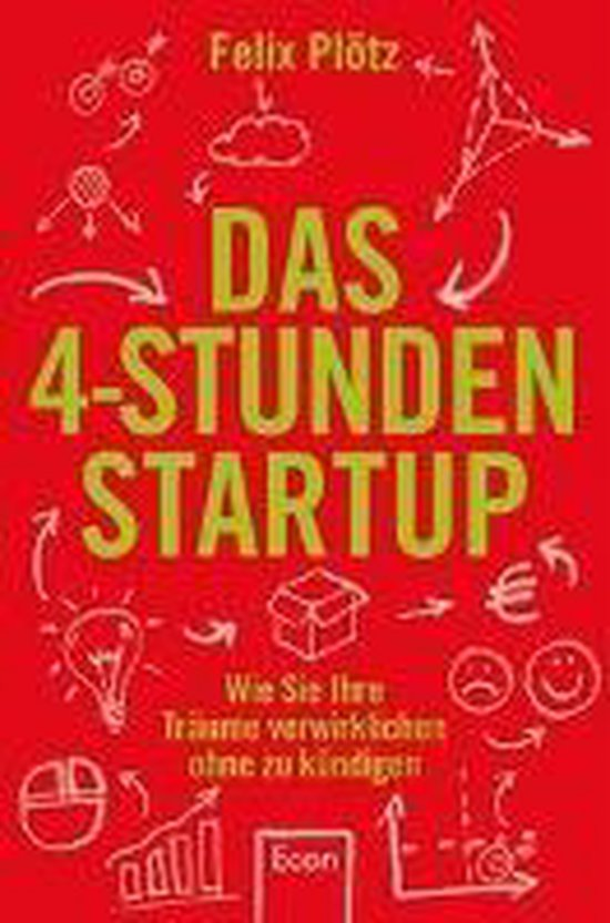 Boek cover Das 4-Stunden-Startup van Felix Plötz (Onbekend)