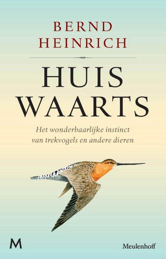Huiswaarts - Bernd Heinrich | Readingchampions.org.uk