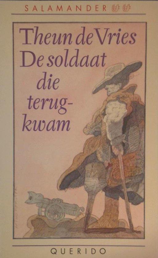 De soldaat die terugkwam - Theun de Vries |