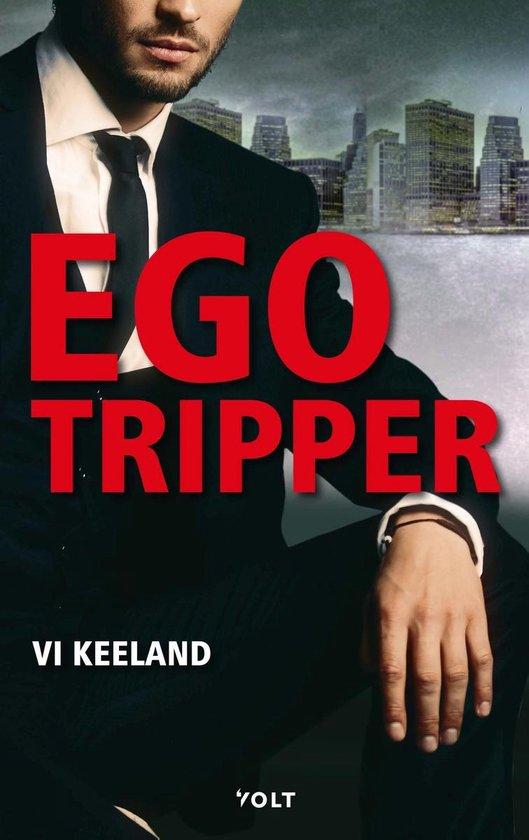 Egotripper - Vi Keeland |