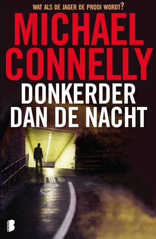 Harry Bosch 7 - Donkerder dan de nacht - Michael Connelly |