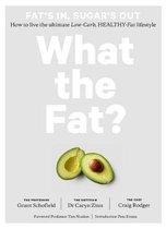 What the Fat?: Fat's In, Sugar's Out