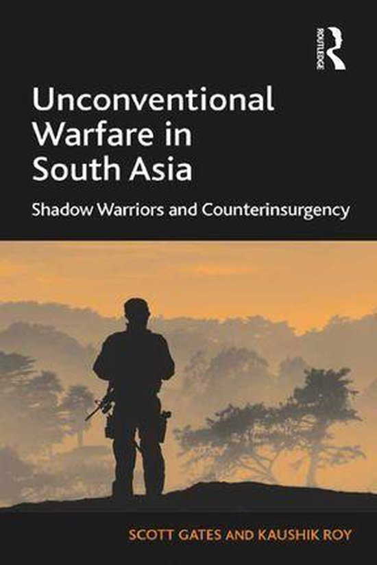 Boek cover Unconventional Warfare in South Asia van Scott Gates (Onbekend)