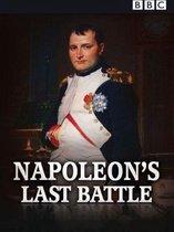 Napoleon's Last Battle