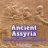 Ancient Assyria Children's Middle Eastern History Books