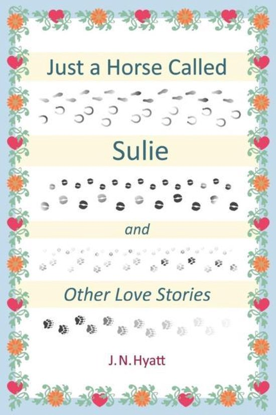 Just A Horse Called Sulie