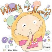 What's My Name? Evanna