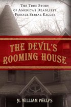 Omslag The Devil's Rooming House: The True Story of America's Deadliest Female Serial Killer