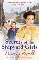 Boek cover Secrets of the Shipyard Girls van Nancy Revell