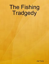 The Fishing Tradgedy