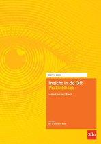 Inzicht in de ondernemingsraad  -   Inzicht in de OR Praktijkboek. Editie 2021