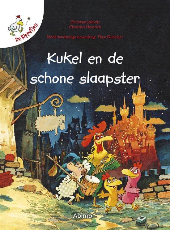 Boek cover De kippetjes  -   Kukel en de schone slaapster van Christian Jolibois (Hardcover)