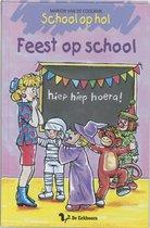 Boek cover School Op Hol / Feest Op School / Druk 1 van Marion van de Coolwijk