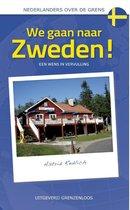 Nederlanders over de grens  -   We gaan naar Zweden!