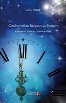 Omslag Confrontation Bergson vs Einstein. L'espace et le temps reconscientisés