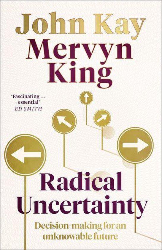 Boek cover Radical Uncertainty van Mervyn King (Onbekend)