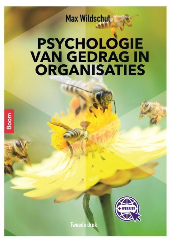 Psychologie van gedrag in organisaties - Max Wildschut |