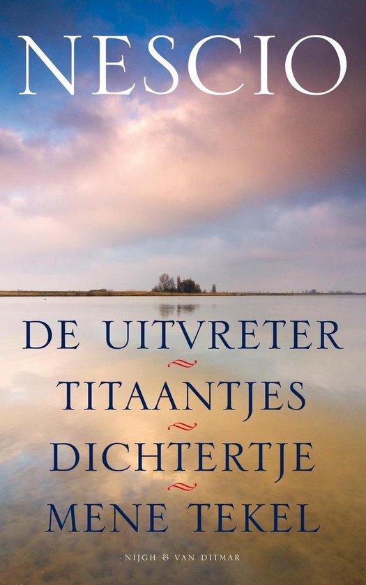 De uitvreter / Titaantjes / Dichtertje / Mene Tekel - Nescio | Fthsonline.com