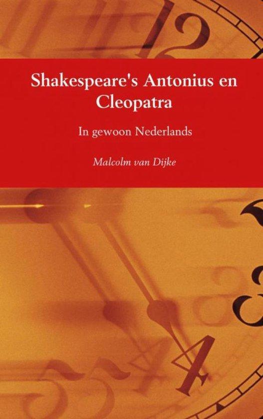 Shakespeare's Antonius en Cleopatra - Malcolm van Dijke | Fthsonline.com