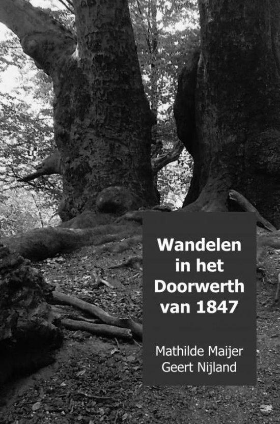 Wandelen in het Doorwerth van 1847 - Mathilde Maijer Geert Nijland pdf epub