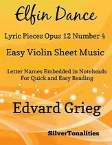 Elfin Dance Opus 12 Number 4 Easy Violin Sheet Music