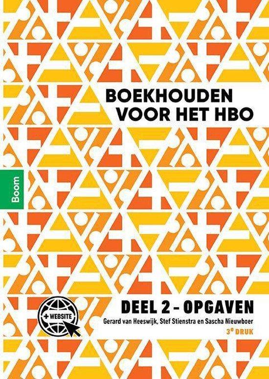 Boek cover Boekhouden voor het hbo deel 2 Opgaven van Gerard van Heeswijk (Paperback)
