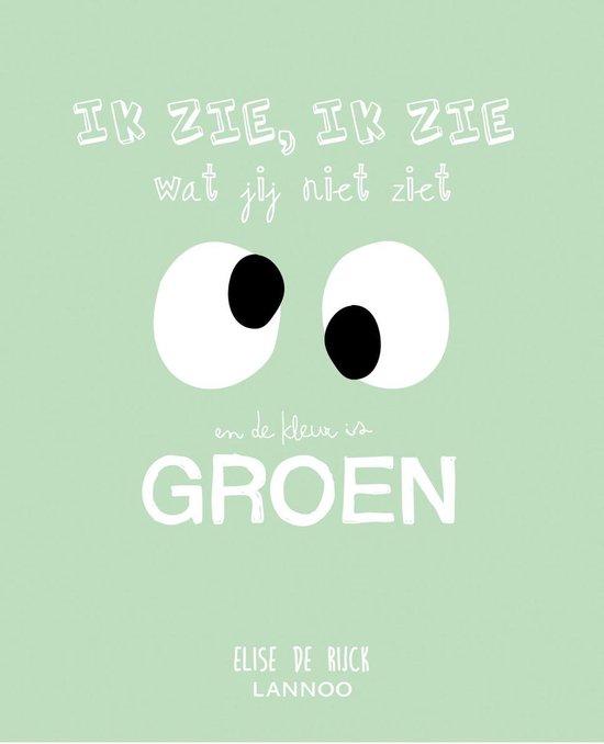 Afbeelding van Ik zie, ik zie wat jij niet ziet en het is ... groen