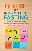 Love Yourself & Intermittent Fasting