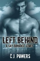 Left Behind (A Gay Romance Story)