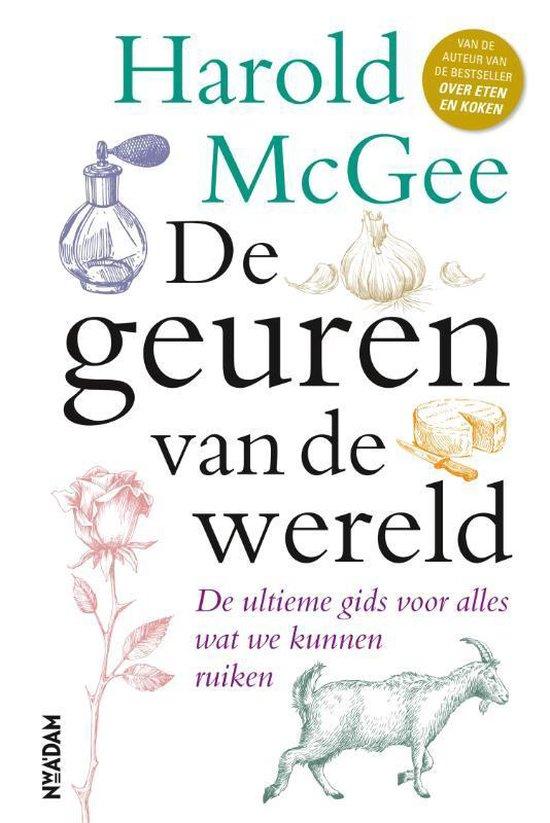 Boek cover De geuren van de wereld van Harold McGee (Hardcover)