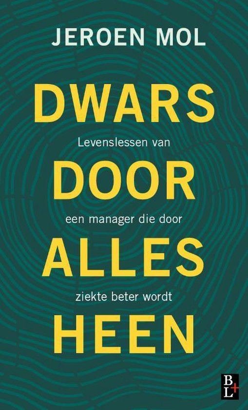 Boek cover Dwars door alles heen van Jeroen Mol (Hardcover)