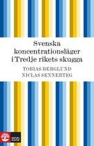 Boek cover Svenska koncentrationsläger i Tredje rikets skugga van Tobias Berglund