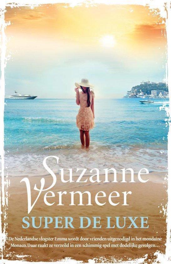 Boek cover Super de luxe van Suzanne Vermeer (Paperback)