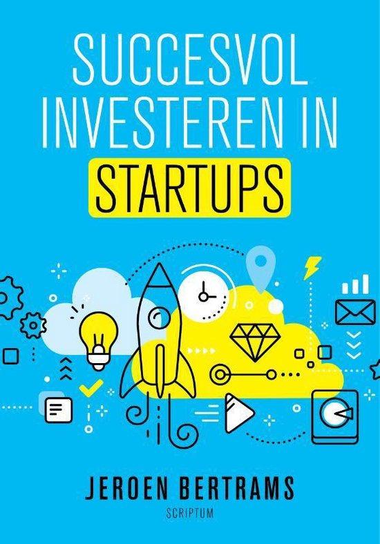 Succesvol investeren in startups - Jeroen Bertrams |