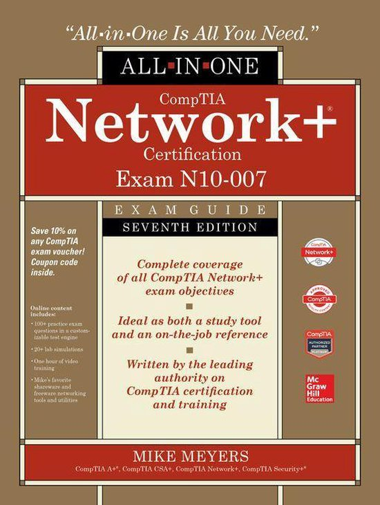 Boek cover CompTIA Network+ Certification All-in-One Exam Guide, Seventh Edition (Exam N10-007) van Mike Meyers (Onbekend)
