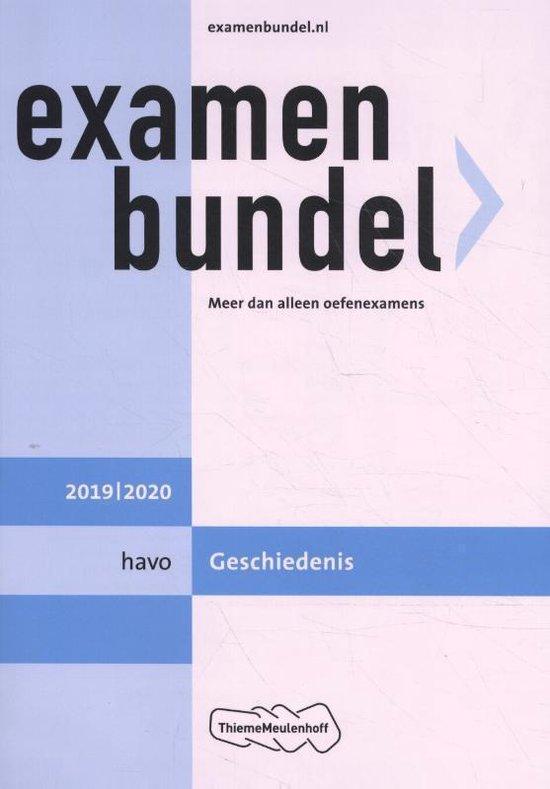 Examenbundel havo Geschiedenis 2019/2020 - M.M.P.C Bolink |