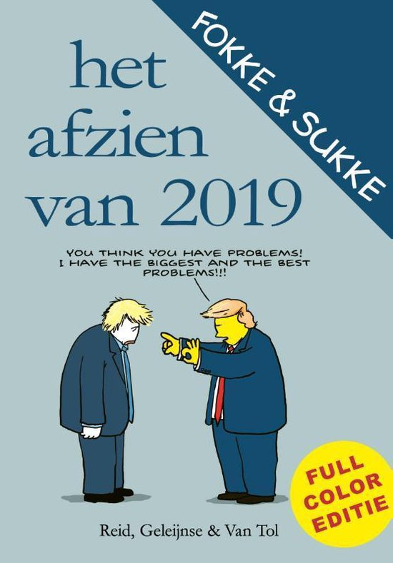 Fokke & Sukke - Het afzien van 2019 - John Reid |