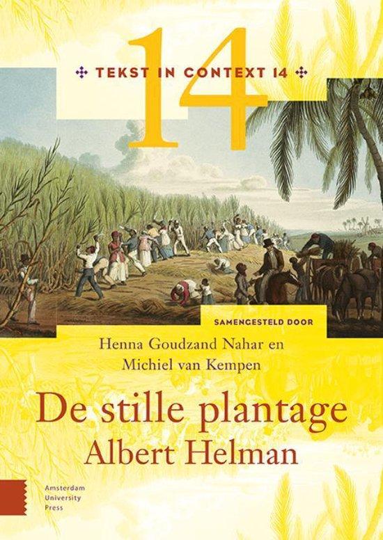 Tekst in Context 14 - De stille plantage - Henna Goudzand Nahar |
