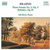Brahms: Piano Sonata No. 3, Ballades Op. 10 / Idil Biret